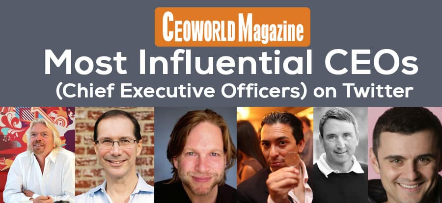 Most Influential Chief Executive Officers (CEOs) on Twitter