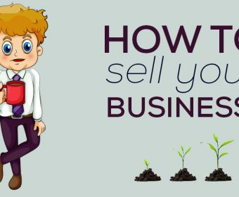 8 Tips When Selling Your Business That You Need to Know
