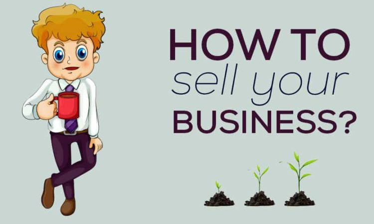 How to Sell Your Business