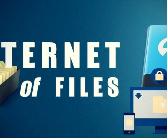 """Making the """"Internet of Files"""" Work for Today's Business"""