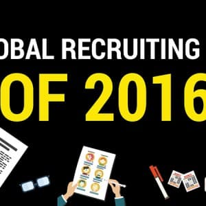 The Key Global Recruitment Trends worldwide for 2016