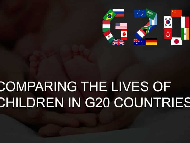 COMPARING THE LIVES OF CHILDREN IN G20 COUNTRIES