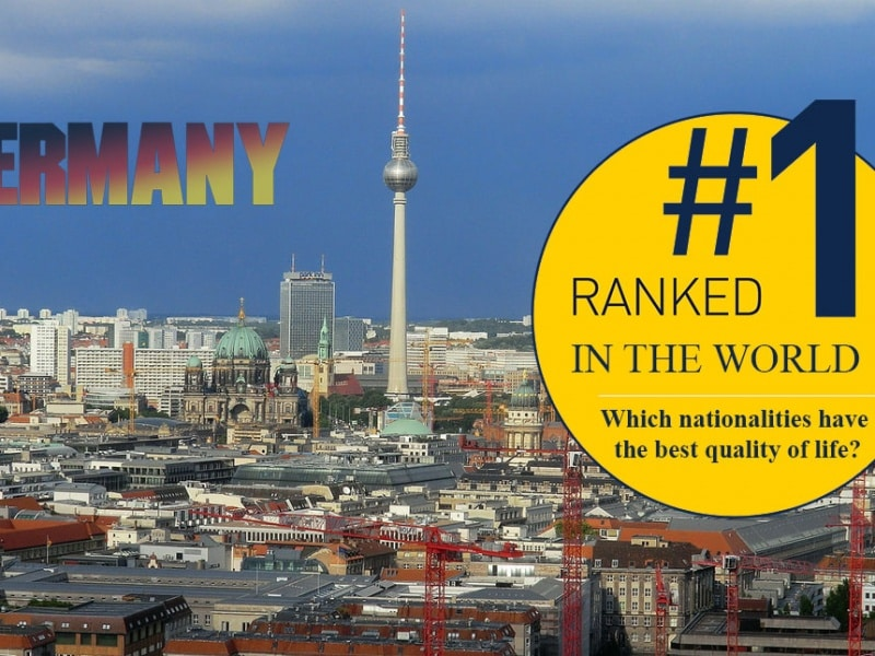 Germany ranked number 1 among nationalities with the best quality of life
