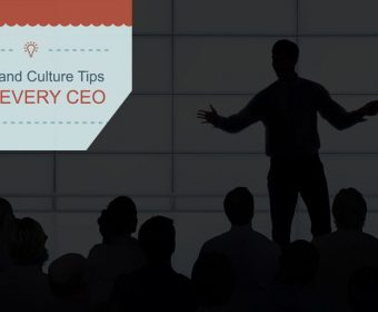 Startup or Billion-Dollar Business: 9 Talent and Culture Tips for Every CEO
