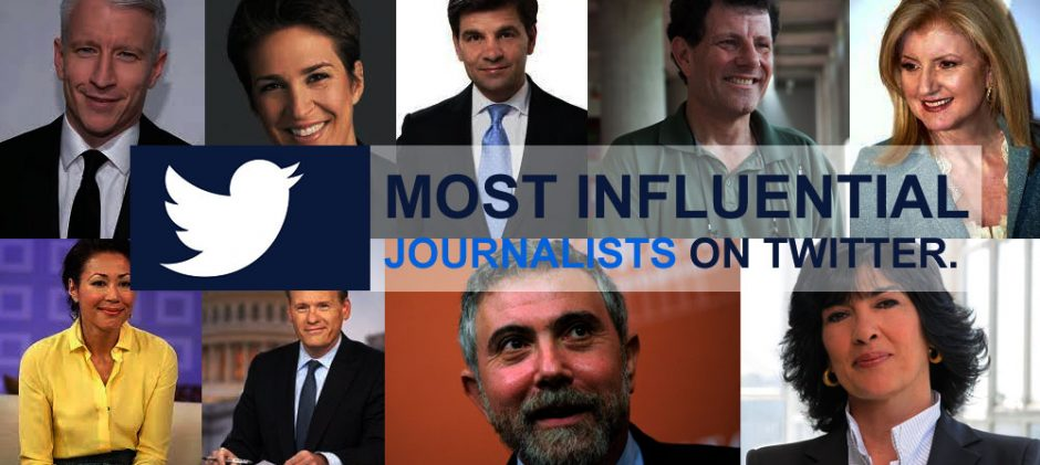 Most Influential Journalists On Twitter That I think Will Be Worth Following