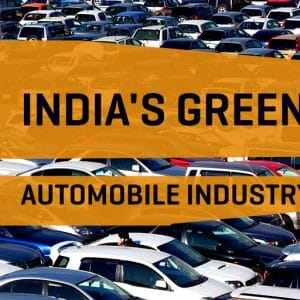 Opportunities In India's GreenTech Automobile Industry, 2017