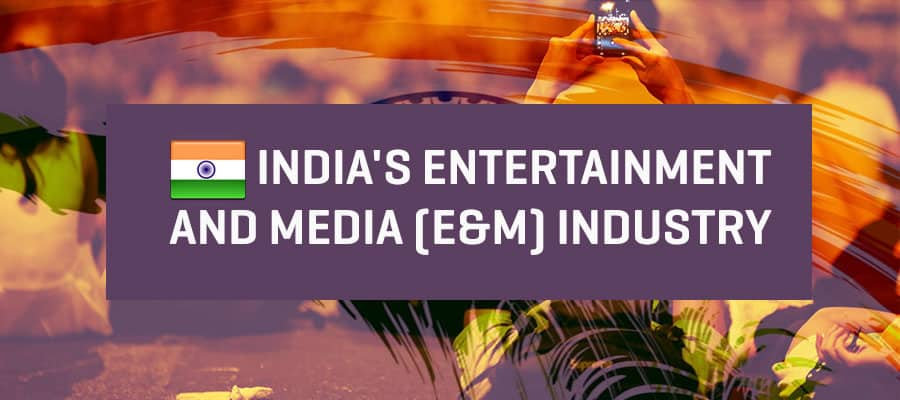 Entertainment & Media India