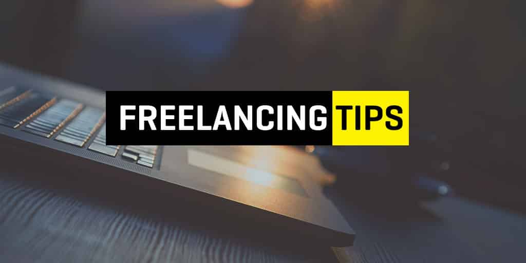Freelancing tips