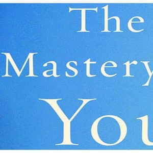 Social Scientist And Author Of The Mastery Of You, 2017 [Book Review]