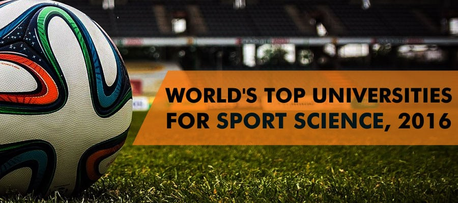 World's Top Universities For Sport Science In 2016