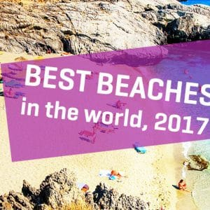 Check out the world's top 25 beaches according to travellers, 2017