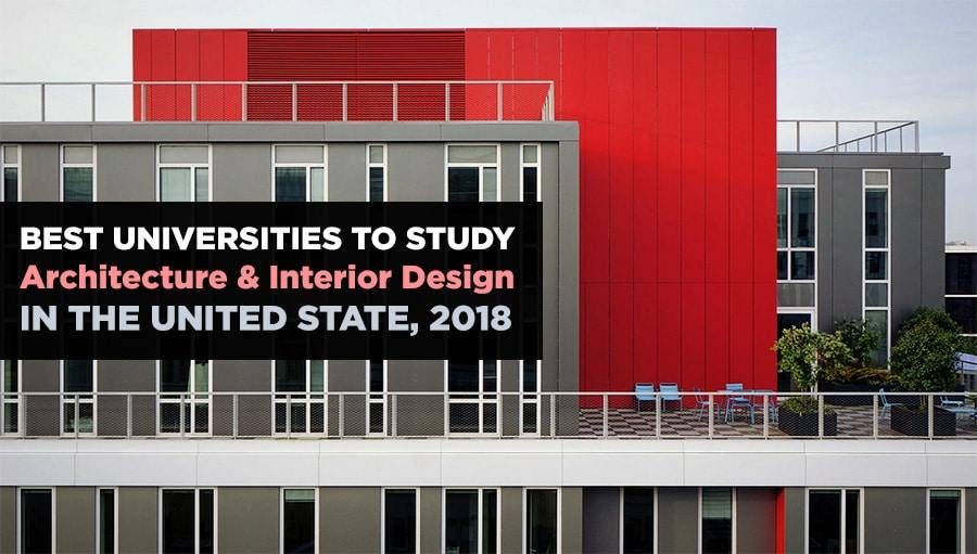 best universities to study architecture and interior design in