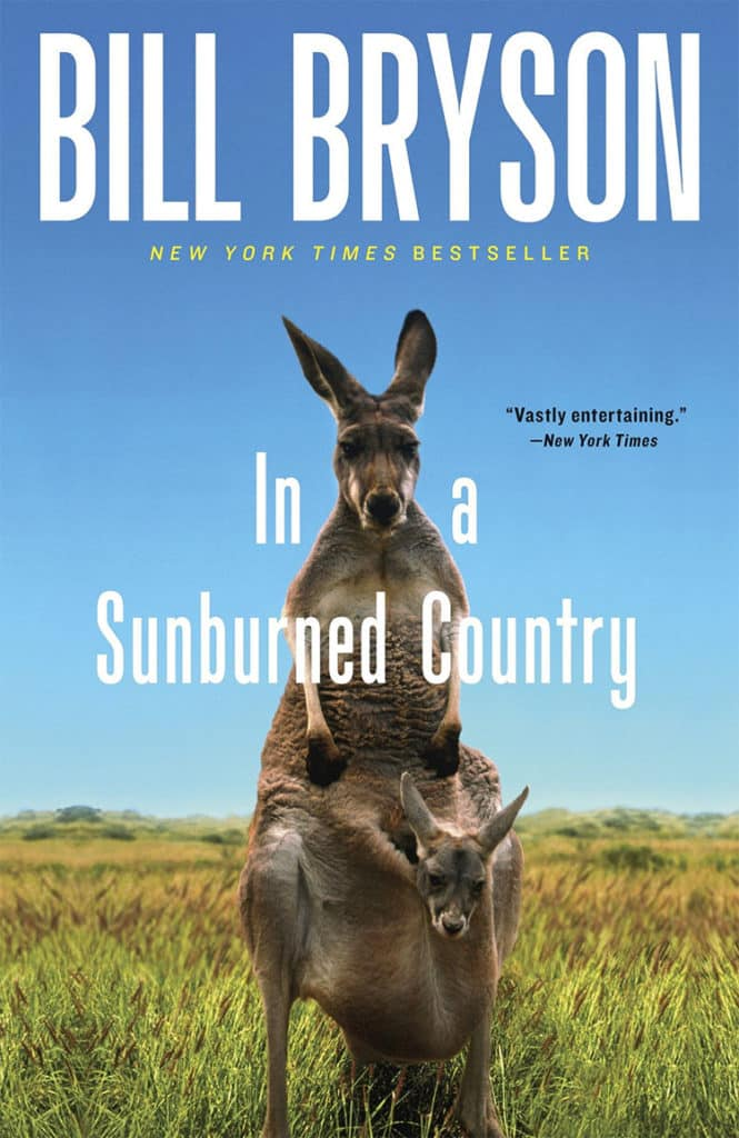 In a Sunburned Country, Bill Bryson