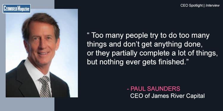 Paul Saunders James River Capital CEO