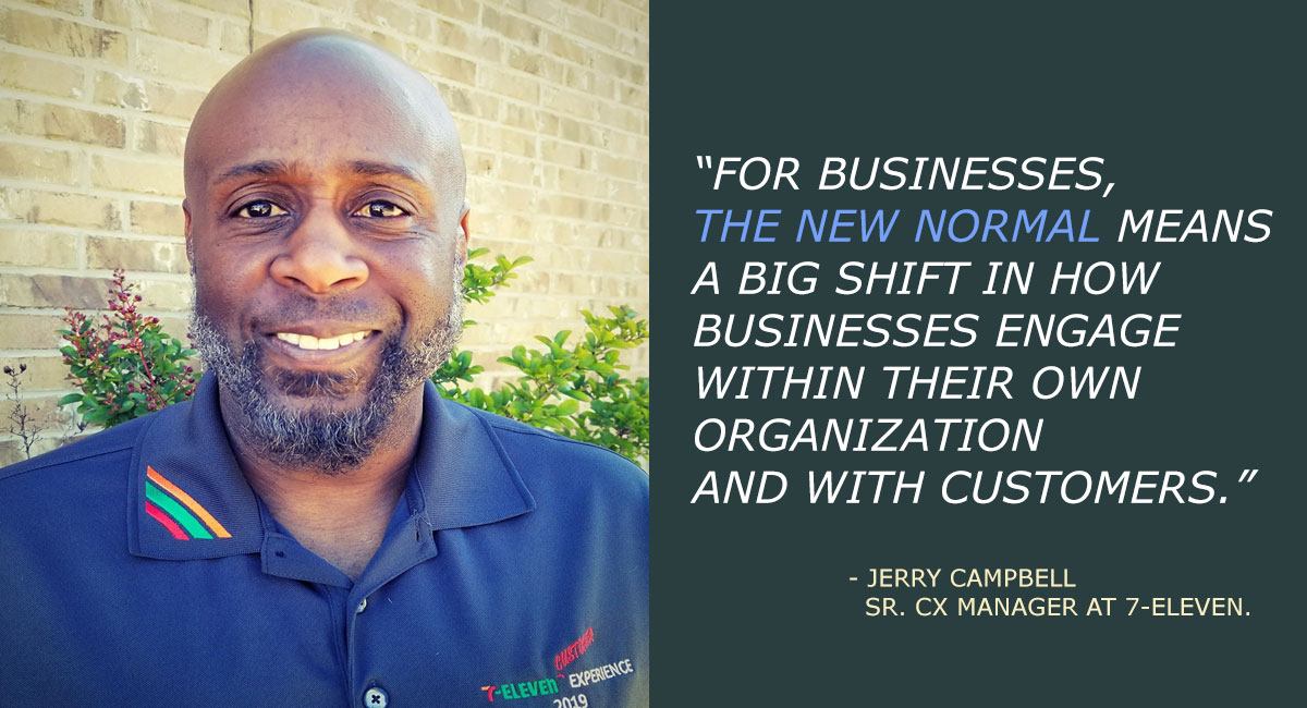 Jerry Campbell, Sr. CX Manager at 7-Eleven