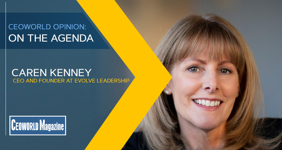 Caren Kenney CEO and Founder at Evolve Leadership