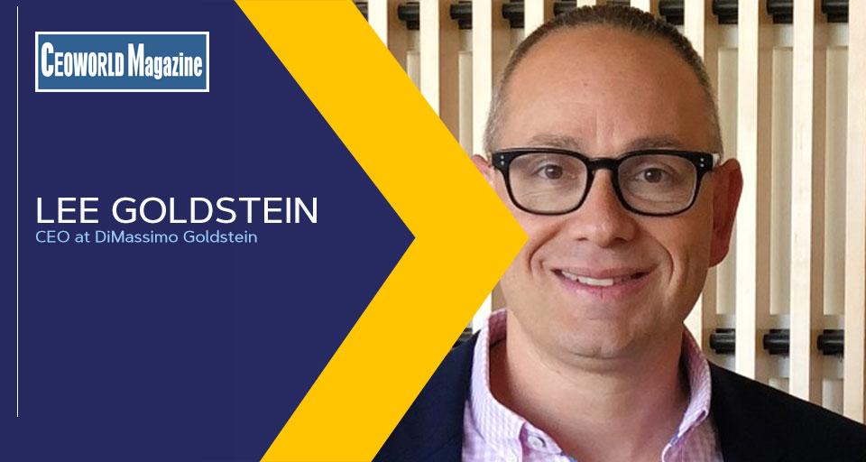 Lee Goldstein, CEO, DiMassimo Goldstein (DiGo)