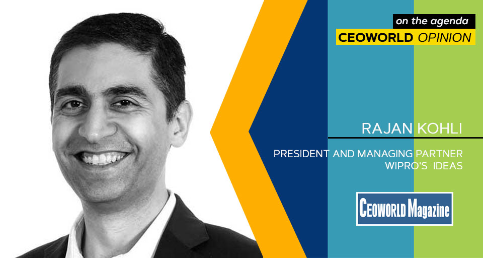 Rajan Kohli, President and Managing Partner - Wipro's Integrated Digital, Engineering and Application Services (iDEAS)